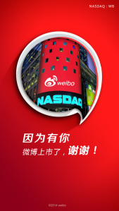 "The welcome page of Weibo's app. The sentence says:""We arrive at Nasdaq because of you."""